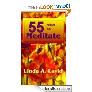 Free Kindle Book! 55 Ways to Meditate: Discover Your True Self