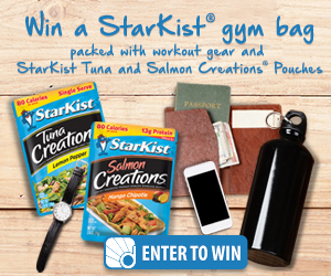 Sign up and take the StarKist Quiz  and be entered to win a StarKist gym bag packed with workout gear and StarKist Tuna and Salmon Creations Pouches.